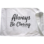 Always Be Closing Pillow Case