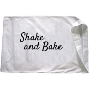 Shake and Bake Pillow Case